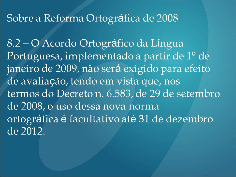 Sobre a Reforma Ortográfica de 2008