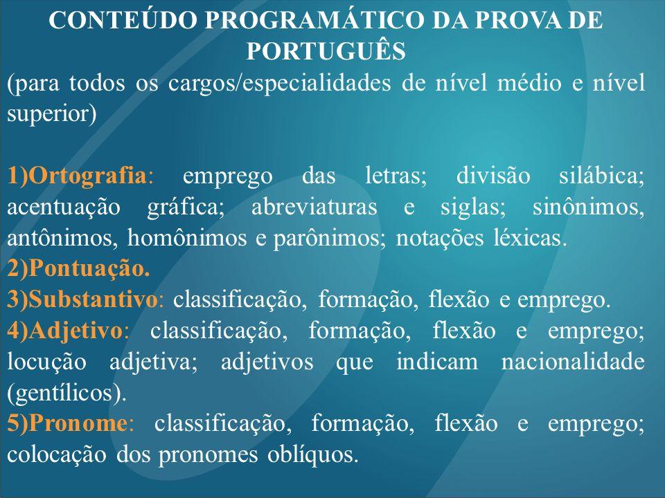 CONTEÚDO PROGRAMÁTICO DA PROVA DE PORTUGUÊS