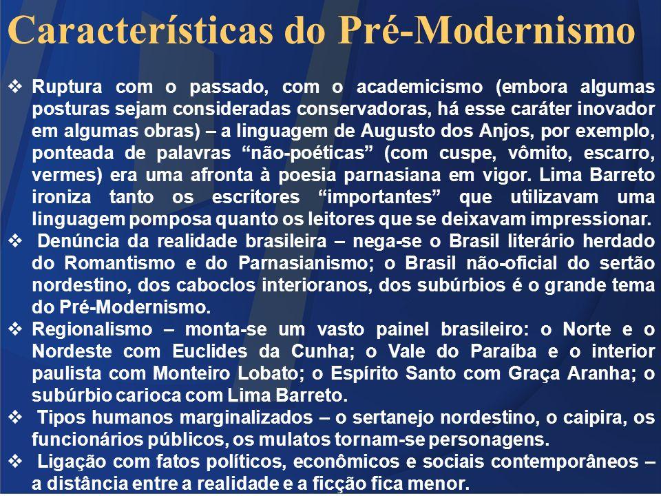 Características do Pré-Modernismo