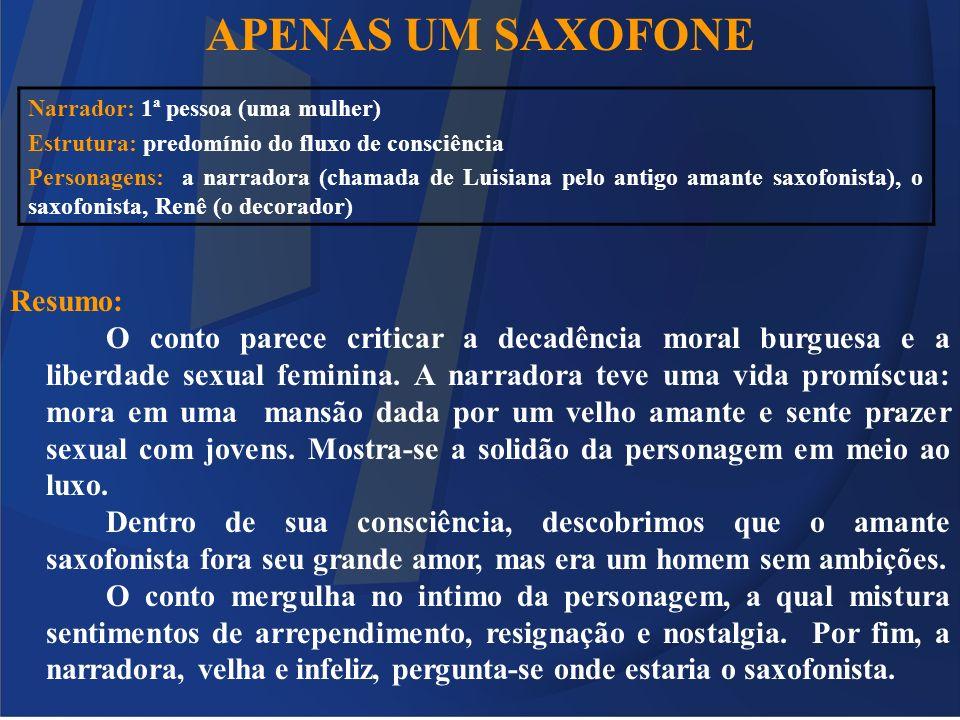 APENAS UM SAXOFONE Resumo: