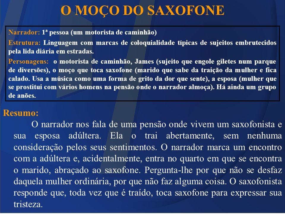 O MOÇO DO SAXOFONE Resumo: