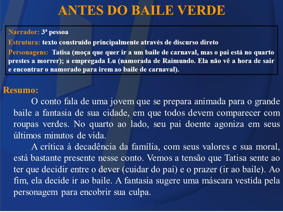 ANTES DO BAILE VERDE Resumo: