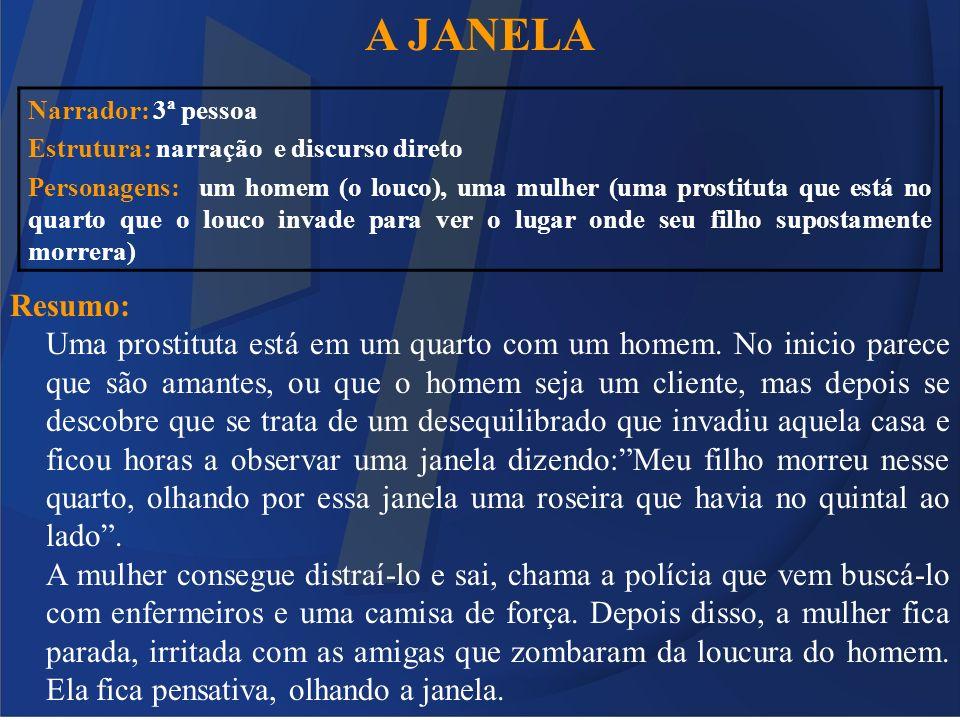 A JANELA Resumo: