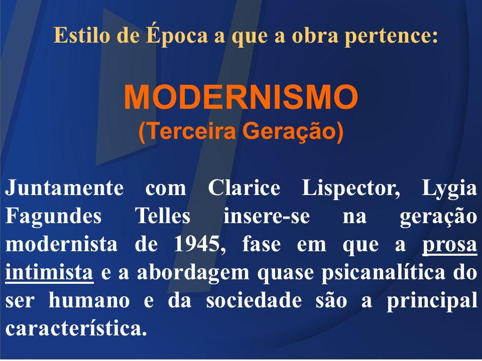 MODERNISMO (Terceira Geração)