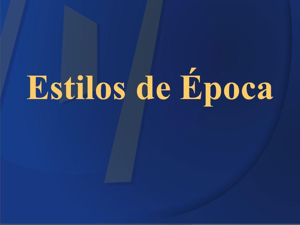 Estilos de Época 10