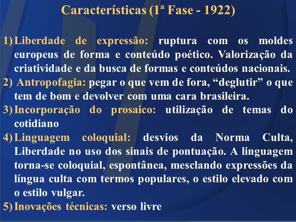 Características (1ª Fase - 1922)