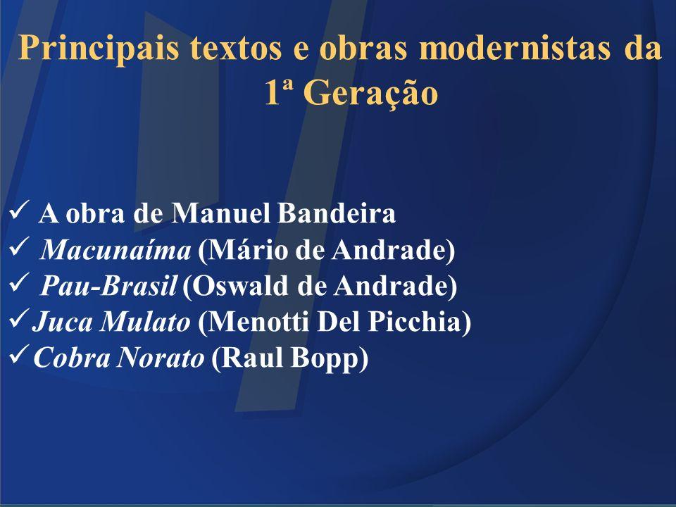 Principais textos e obras modernistas da 1ª Geração