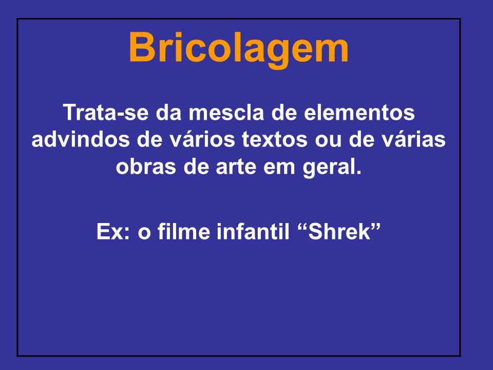 Ex: o filme infantil Shrek