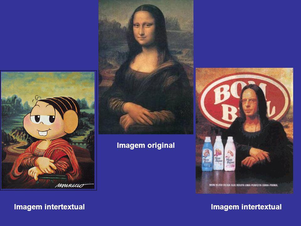 Imagem original Imagem intertextual Imagem intertextual