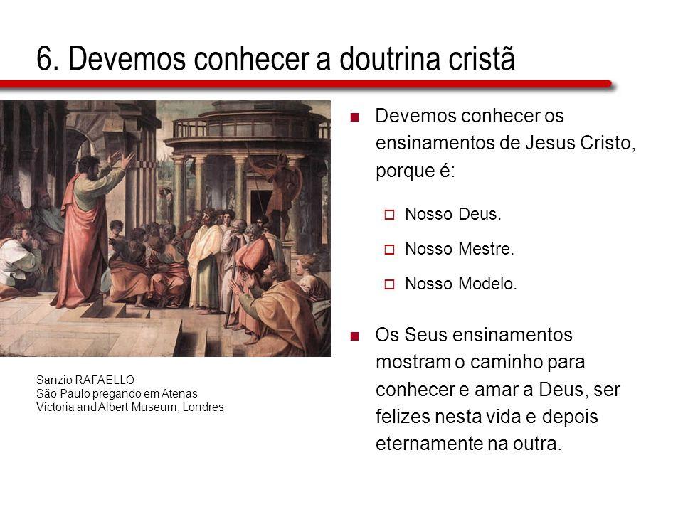 6. Devemos conhecer a doutrina cristã