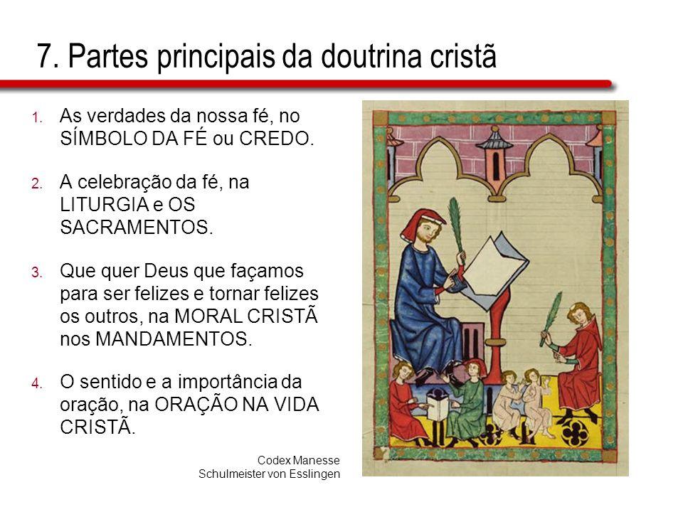 7. Partes principais da doutrina cristã
