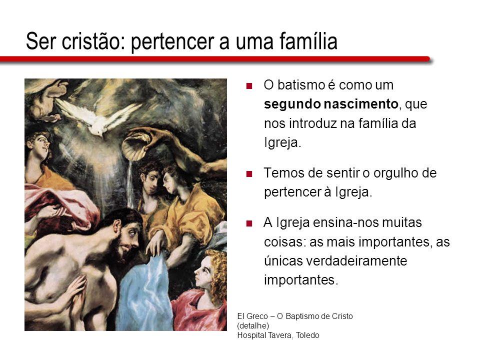 Ser cristão: pertencer a uma família