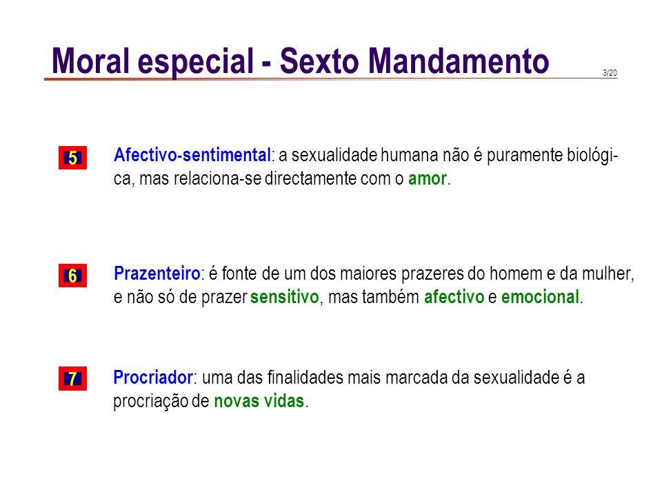 Moral especial - Sexto Mandamento