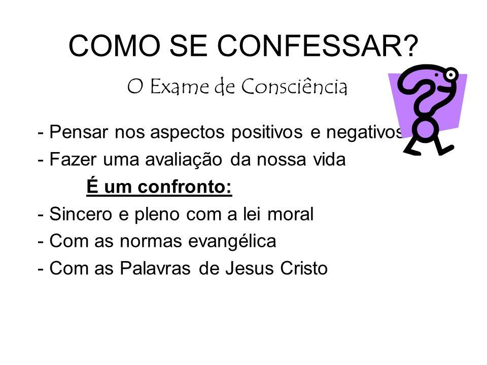 COMO SE CONFESSAR O Exame de Consciência