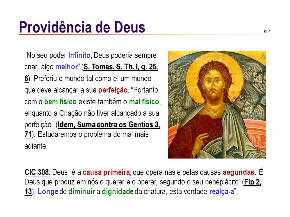Providência de Deus No seu poder Infinito, Deus poderia sempre