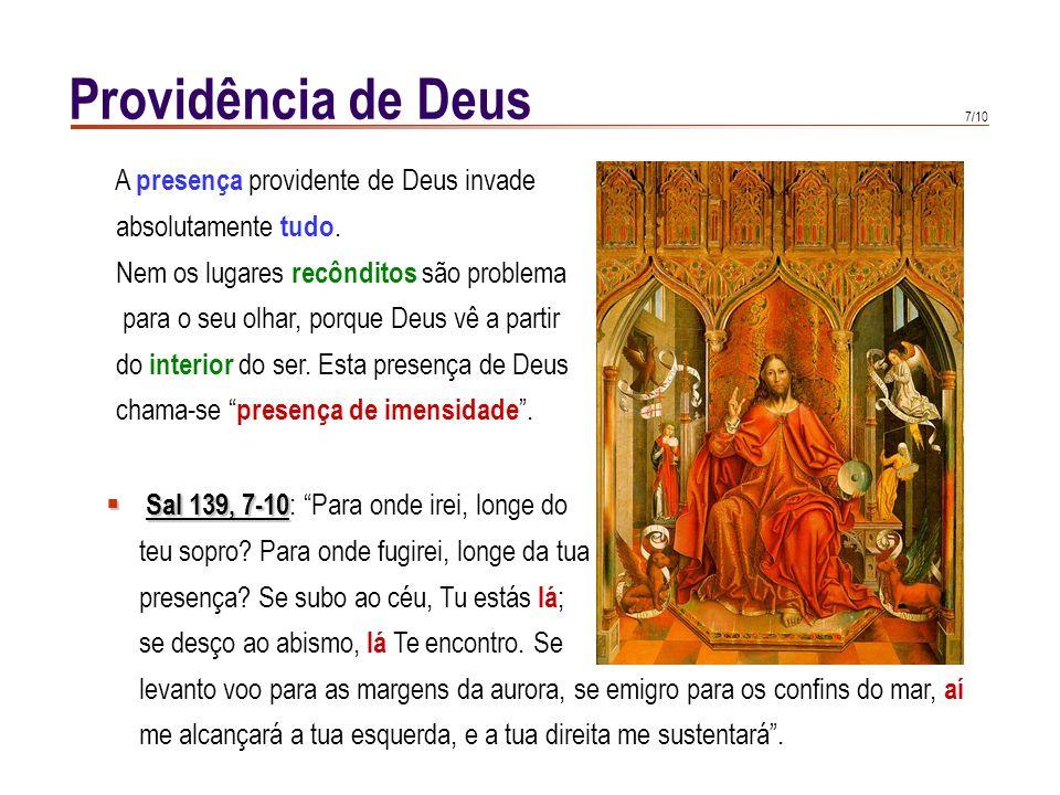 Providência de Deus A presença providente de Deus invade