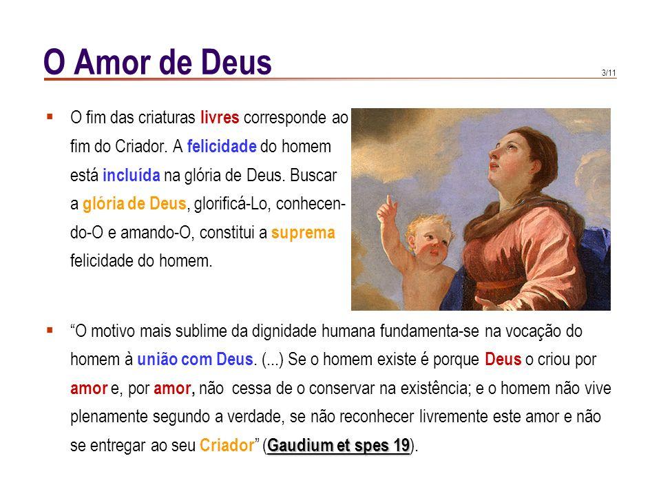O Amor de Deus O fim das criaturas livres corresponde ao