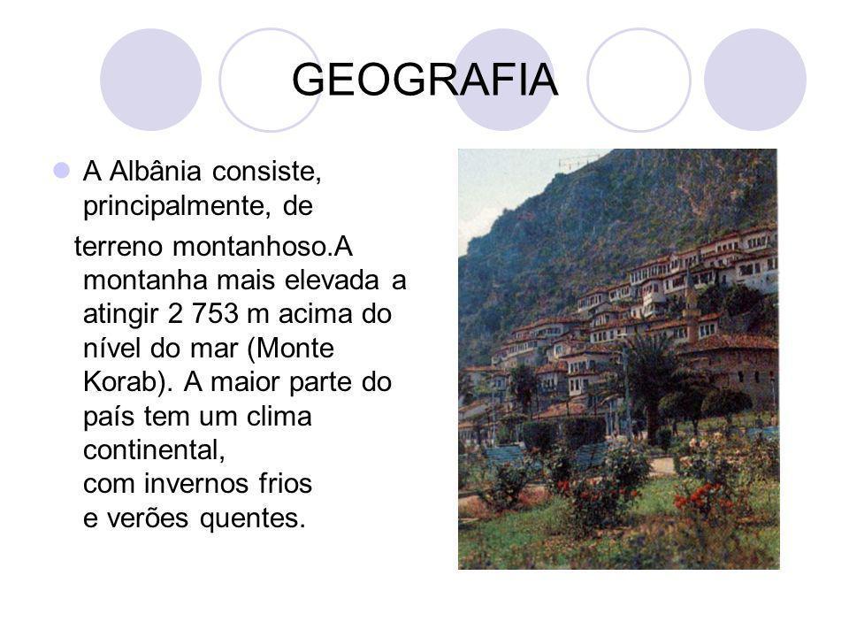 GEOGRAFIA A Albânia consiste, principalmente, de