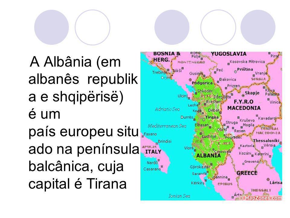 A Albânia (em albanês republika e shqipërisë) é um país europeu situado na península balcânica, cuja capital é Tirana