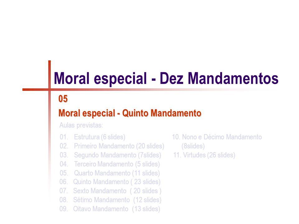 Moral especial - Dez Mandamentos