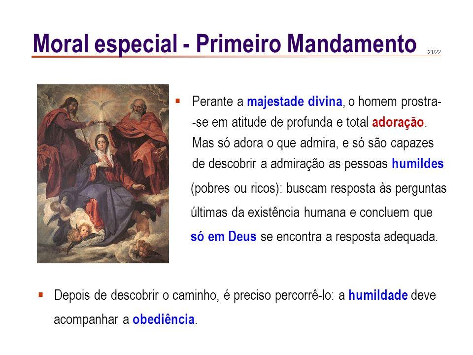 Moral especial - Primeiro Mandamento