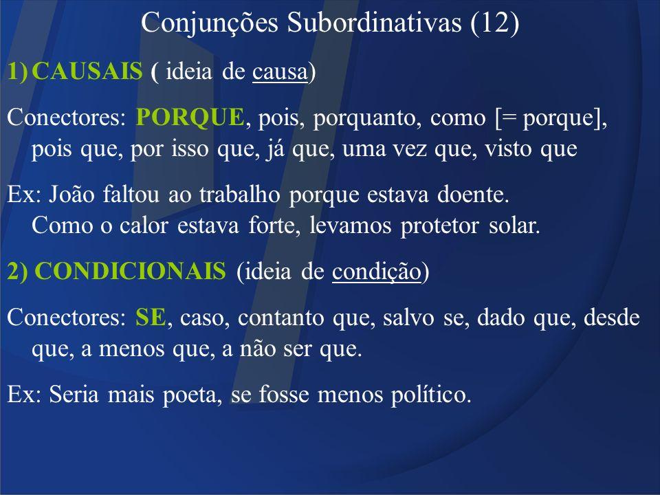 Conjunções Subordinativas (12)