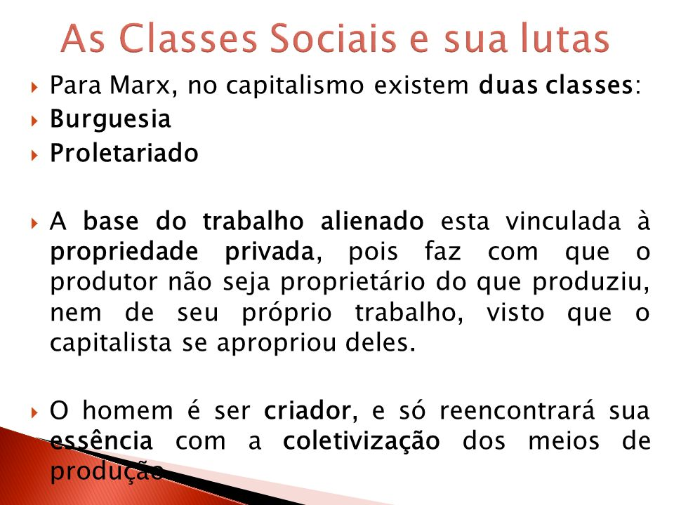 As Classes Sociais e sua lutas