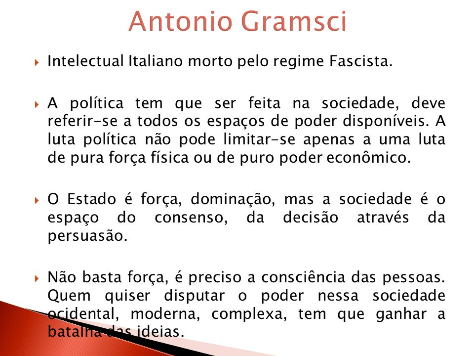 Antonio Gramsci Intelectual Italiano morto pelo regime Fascista.