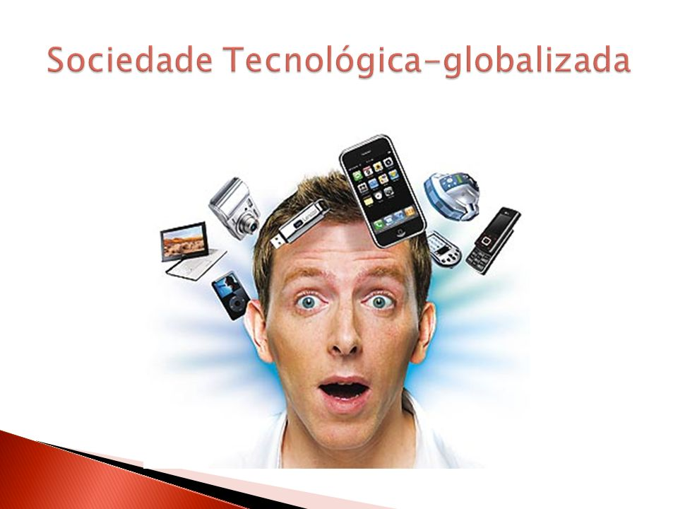 Sociedade Tecnológica-globalizada