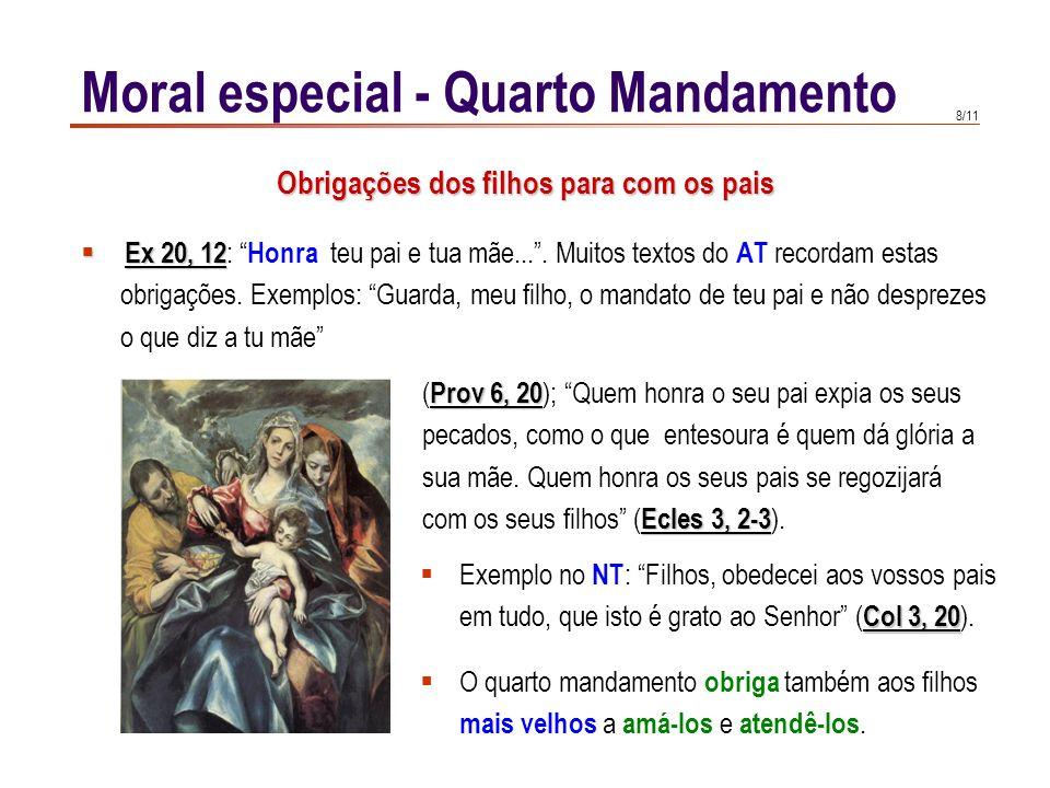 Moral especial - Quarto Mandamento