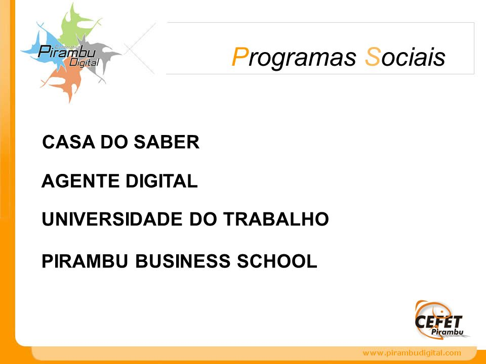 Programas Sociais CASA DO SABER AGENTE DIGITAL