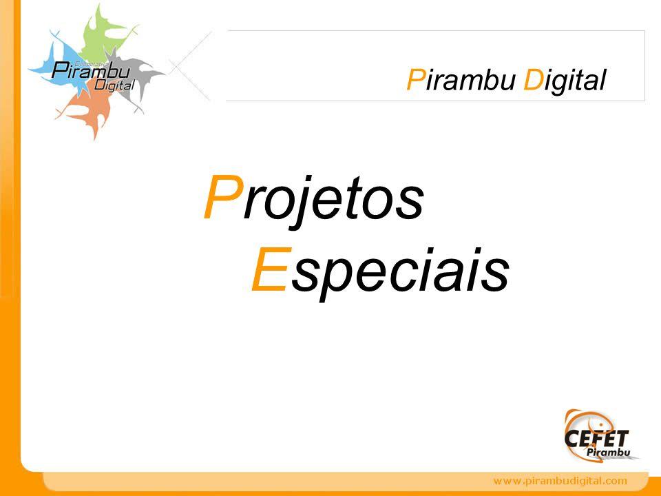 Pirambu Digital Projetos Especiais