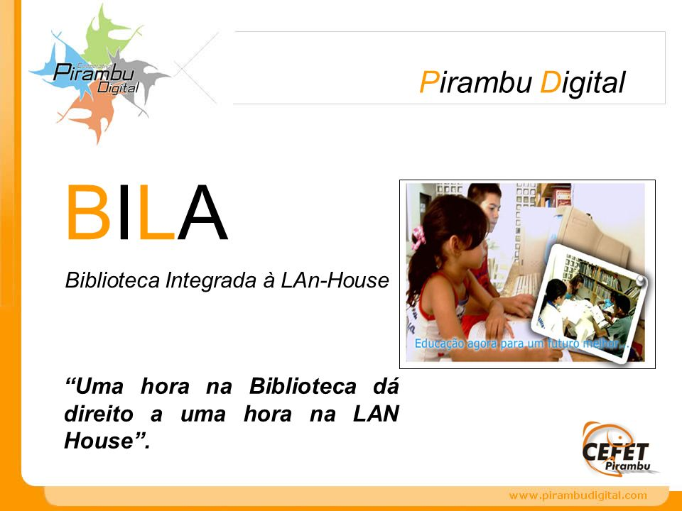 BILA Biblioteca Integrada à LAn-House