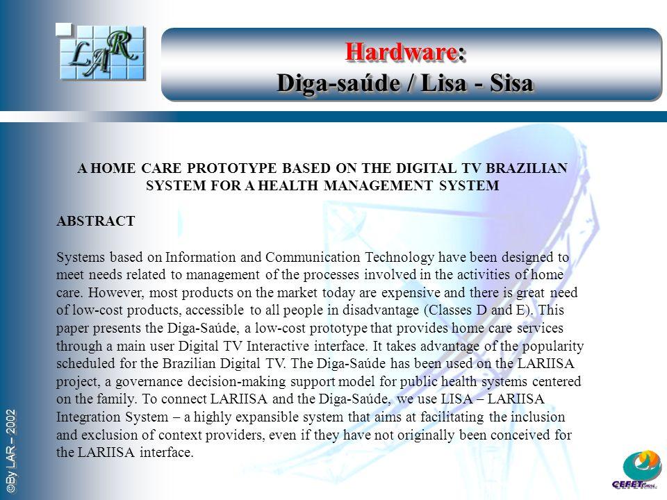 Hardware: Diga-saúde / Lisa - Sisa