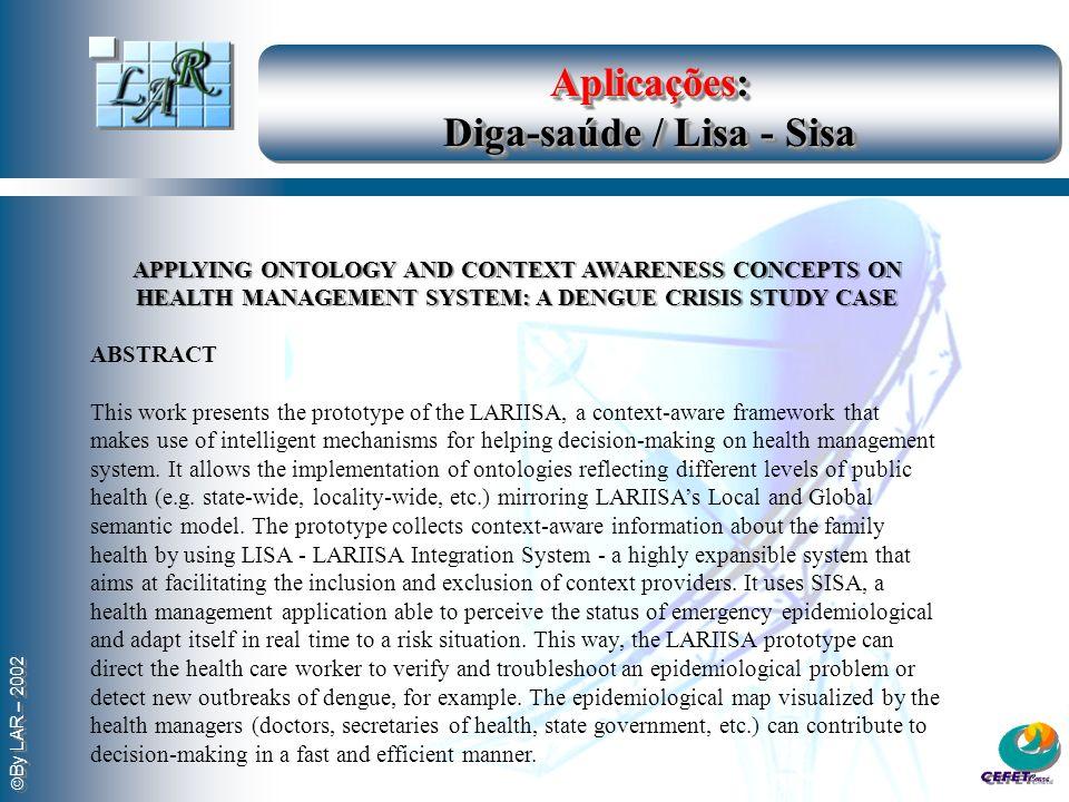 Aplicações: Diga-saúde / Lisa - Sisa