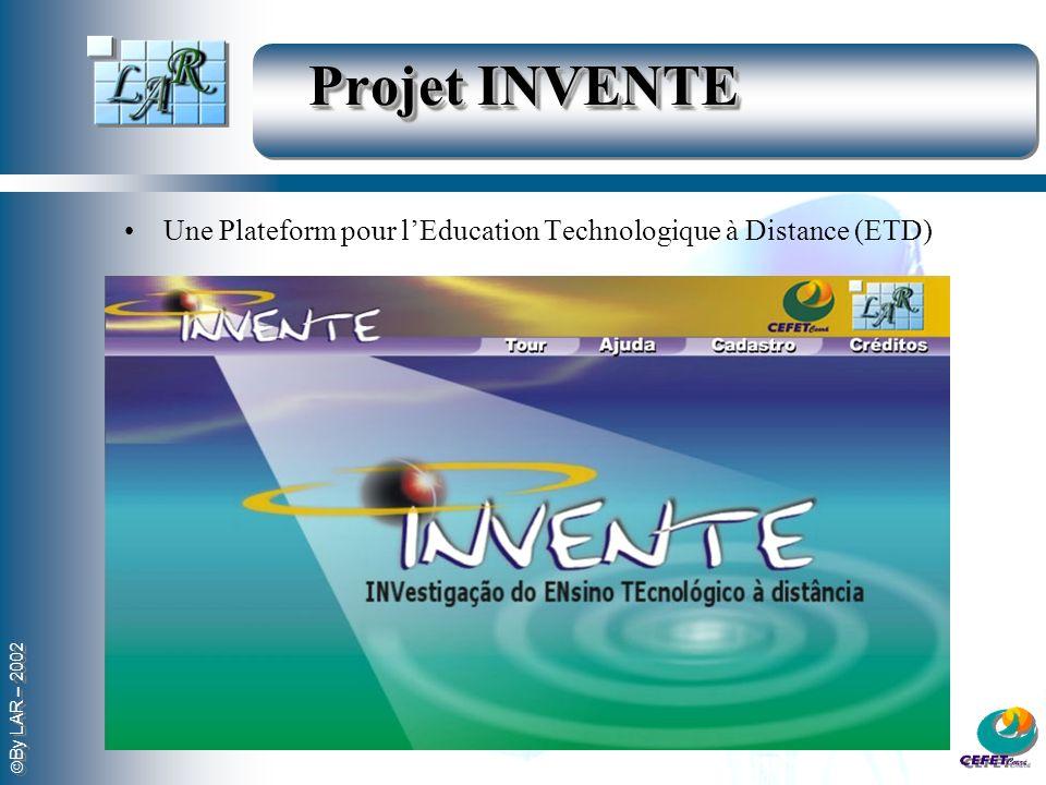 Projet INVENTE Une Plateform pour l'Education Technologique à Distance (ETD)