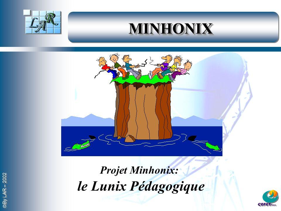 MINHONIX Projet Minhonix: le Lunix Pédagogique