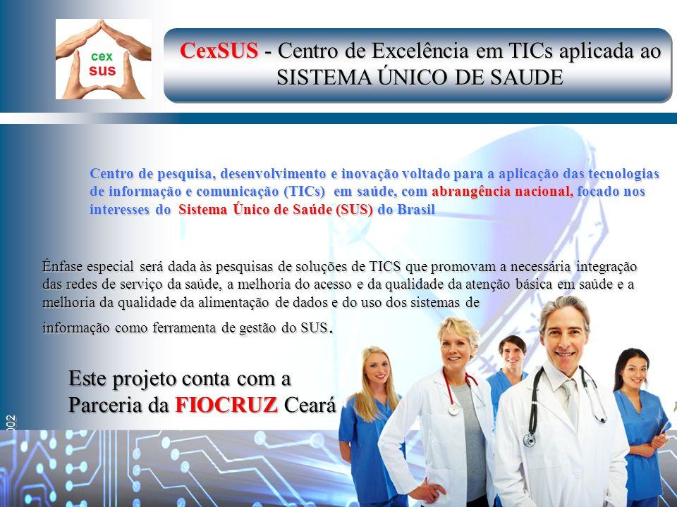 CexSUS - Centro de Excelência em TICs aplicada ao
