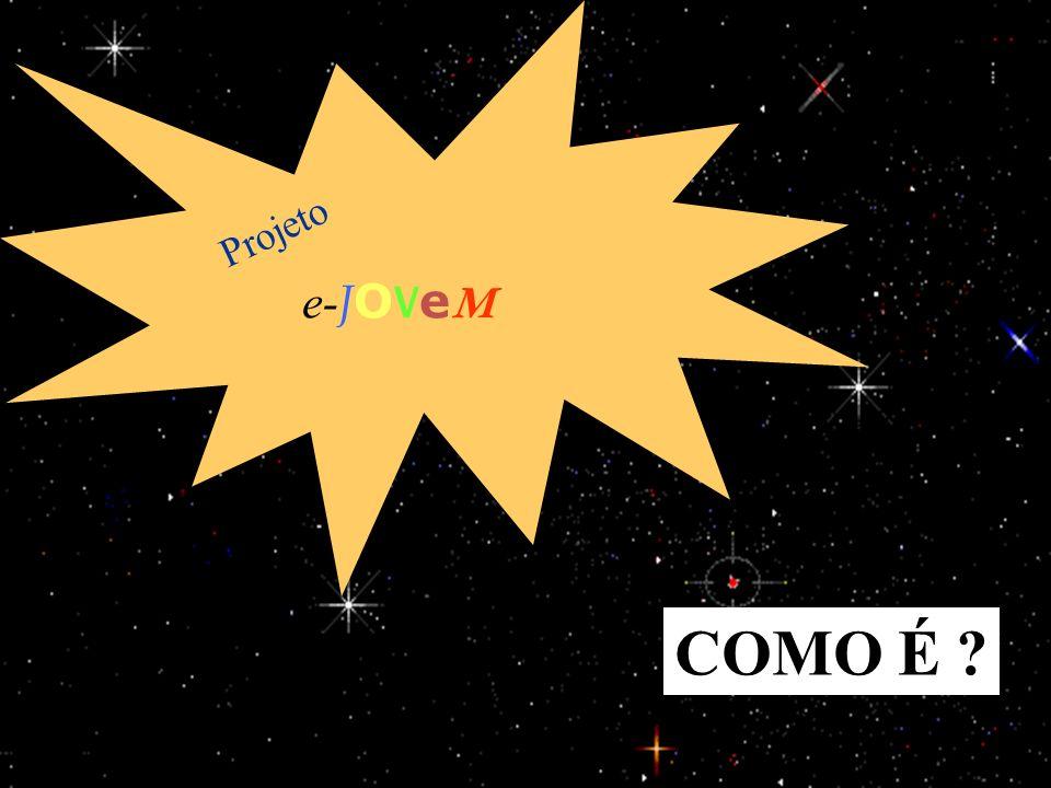 e-JOVeM Projeto COMO É 25/03/2017