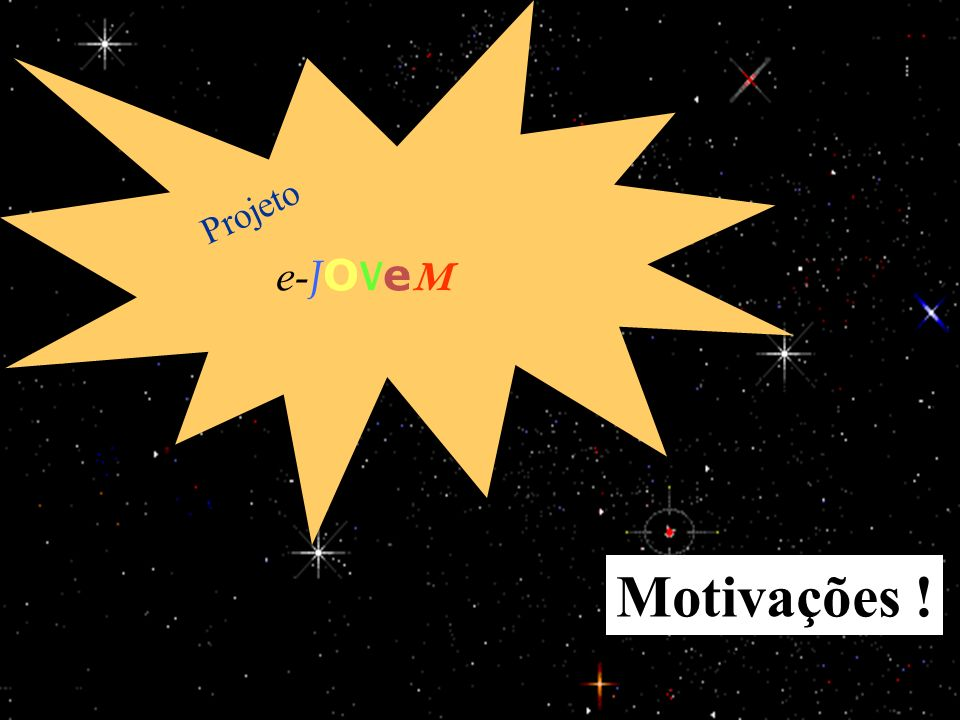 e-JOVeM Projeto Motivações ! 25/03/2017