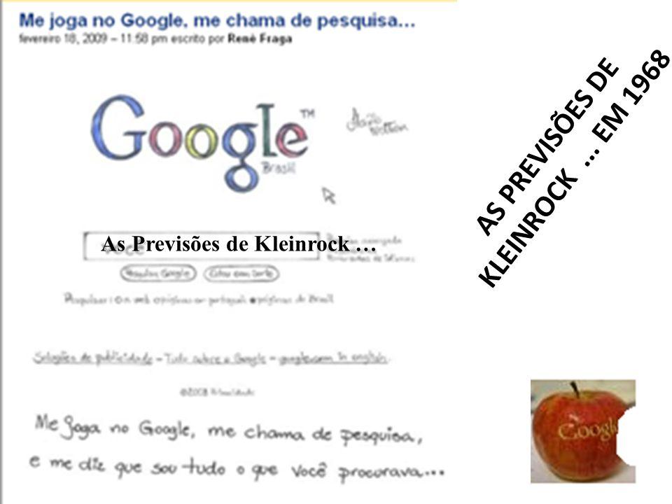 AS PREVISÕES DE KLEINROCK ... EM 1968