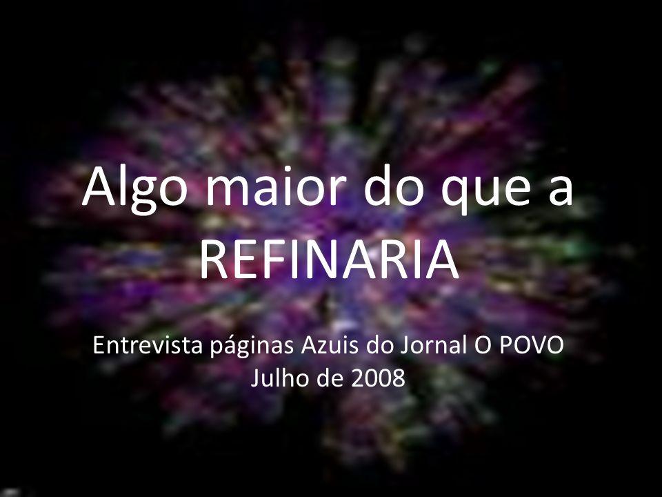 Entrevista páginas Azuis do Jornal O POVO Julho de 2008