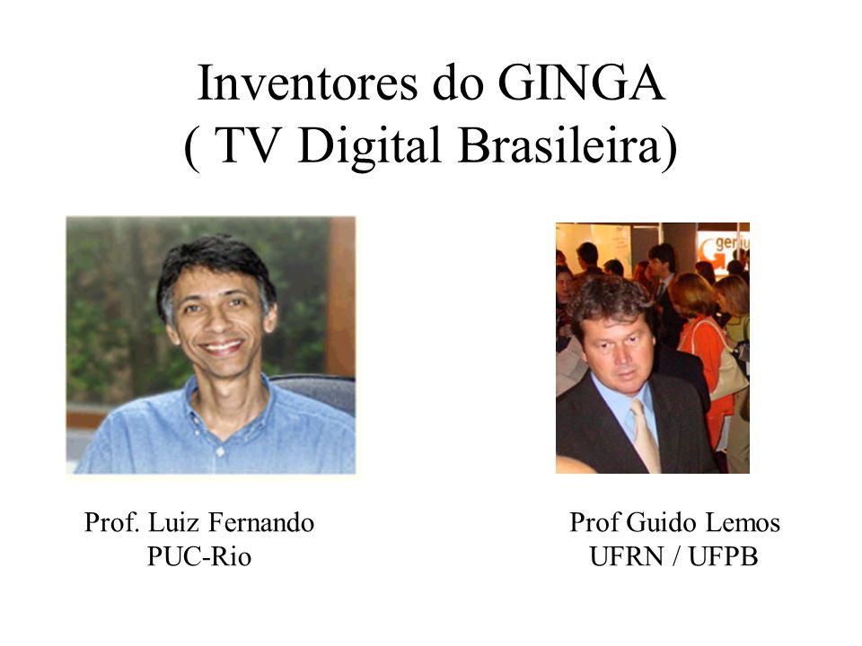 Inventores do GINGA ( TV Digital Brasileira)