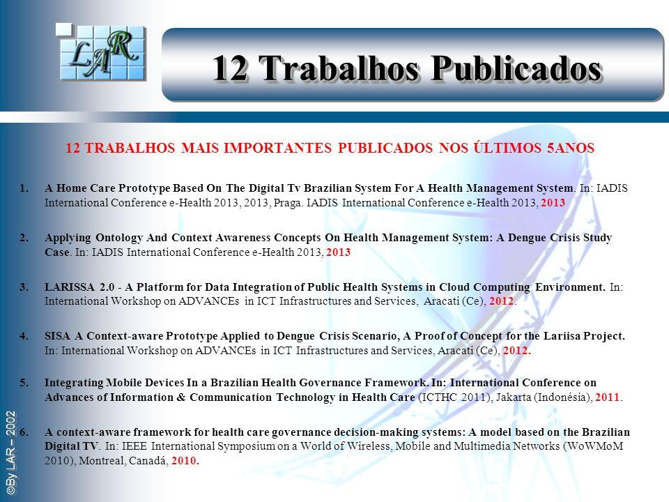 12 TRABALHOS MAIS IMPORTANTES PUBLICADOS NOS ÚLTIMOS 5ANOS