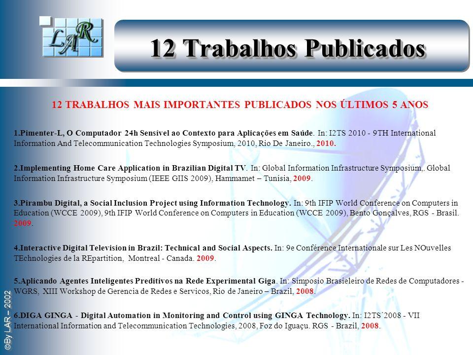 12 TRABALHOS MAIS IMPORTANTES PUBLICADOS NOS ÚLTIMOS 5 ANOS