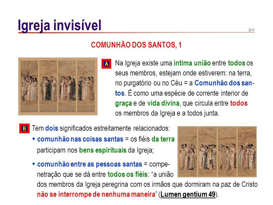 Igreja invisível COMUNHÃO DOS SANTOS, 1