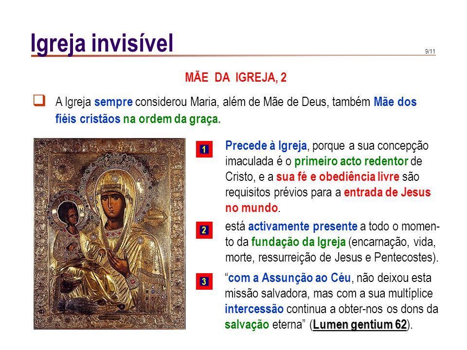 Igreja invisível MÃE DA IGREJA, 2