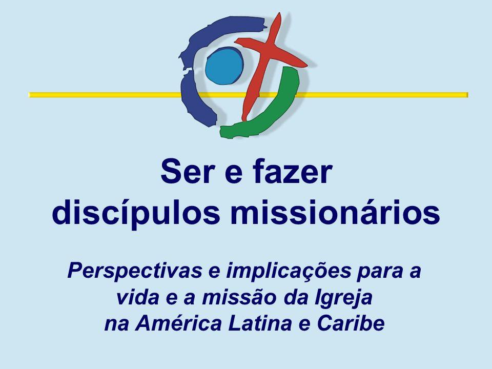 Ser e fazer discípulos missionários