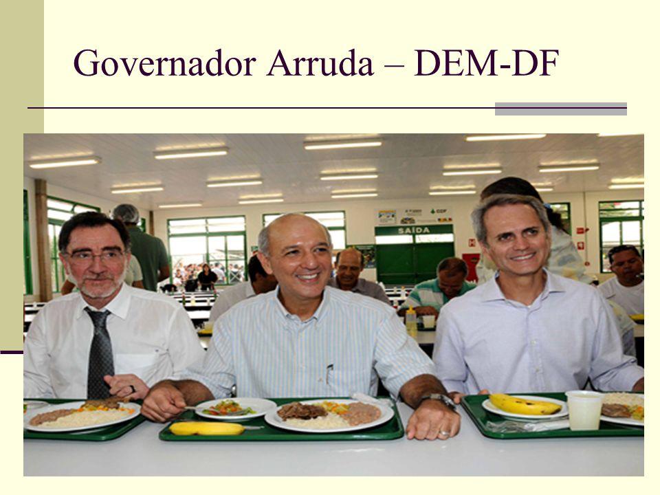 Governador Arruda – DEM-DF
