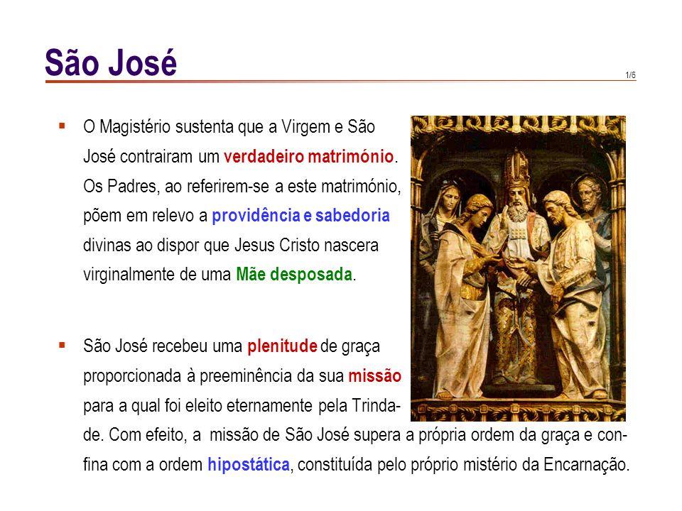 São José O Magistério sustenta que a Virgem e São